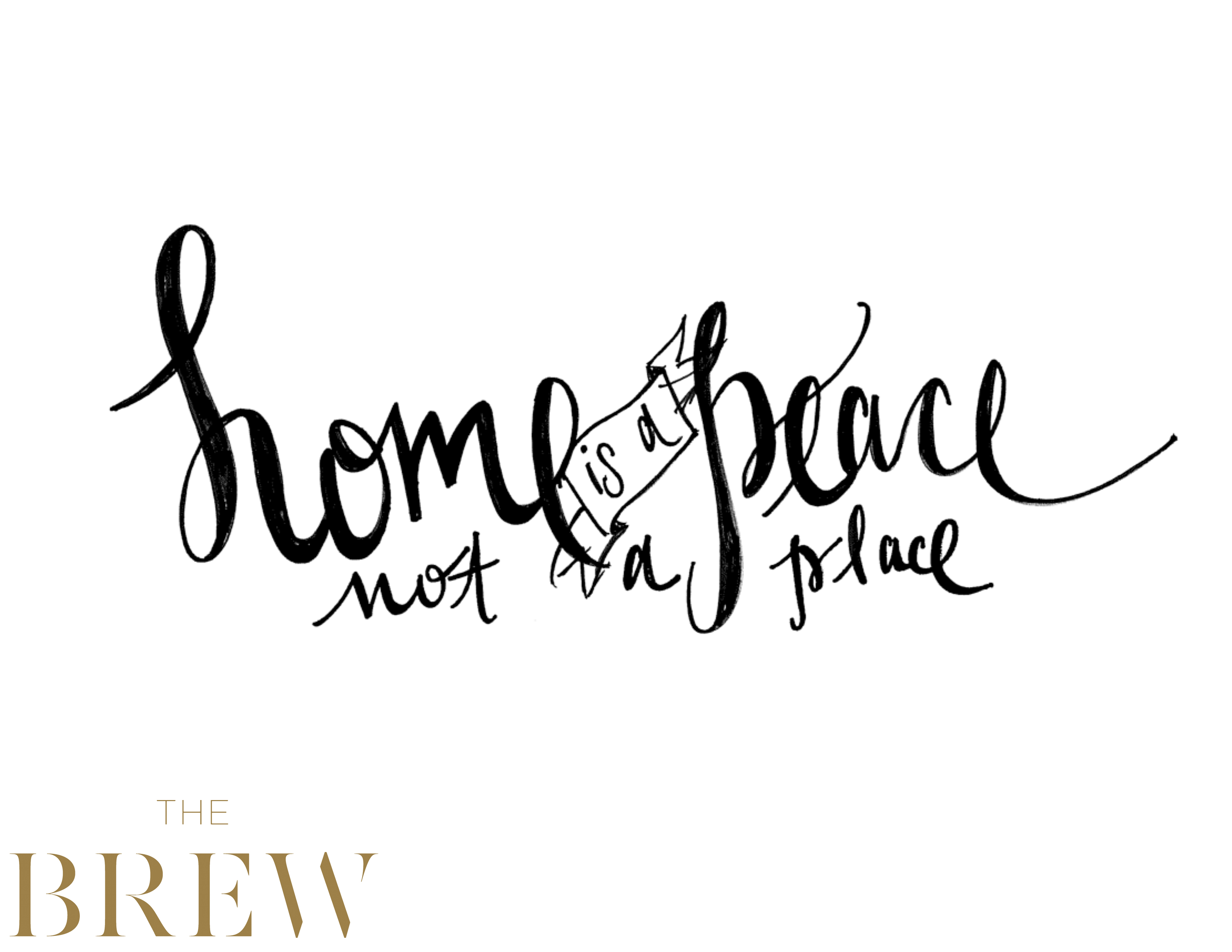 home is a peace not a place